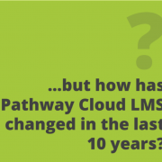 Pathway LMS - 10 Years of Micro-Learning